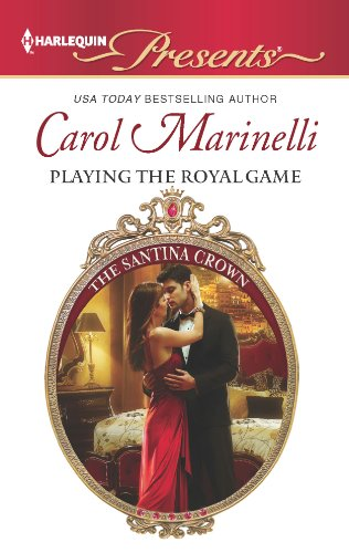 Playing the Royal Game: A Contemporary Royal Romance (The Santina Crown Book 8)