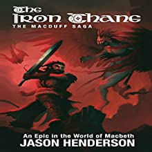 The Iron Thane: The Macduff Saga, Book 1 Audiobook by Jason Henderson Narrated by Kevin A. King