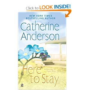 Here to Stay: A Harrigan Family Novel Catherine Anderson