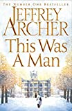 This Was a Man (The Clifton Chronicles Book 7) (kindle edition)