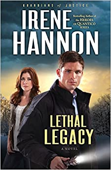 Book Lethal Legacy: A Novel (Guardians of Justice) (Volume 3)