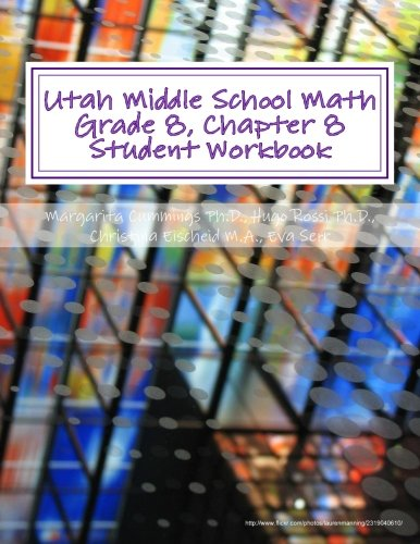 Utah Middle School Math Grade 8, Chapter 8 Student Workbook: A University of Utah Project in Association with the Utah State Office of Education (Utah Middle School Math Project) PDF