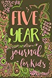 Five Year Journal For Kids: 5 Years Of