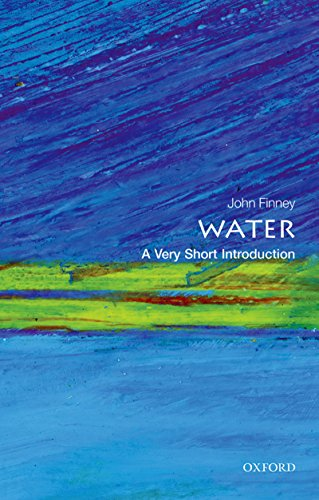 Water: A Very Short Introduction (Very Short Introductions Book 440)