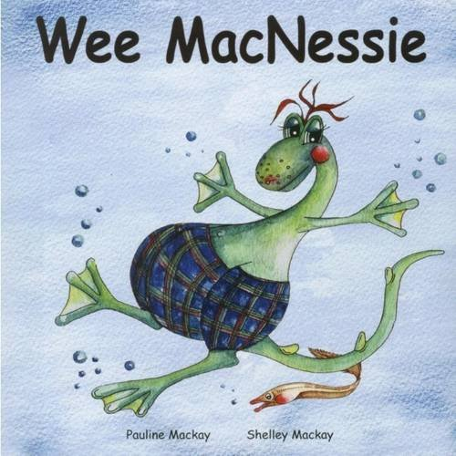 Wee MacNessie: Amazon.co.uk: Mackay, Pauline, Mackay, Shelley ...