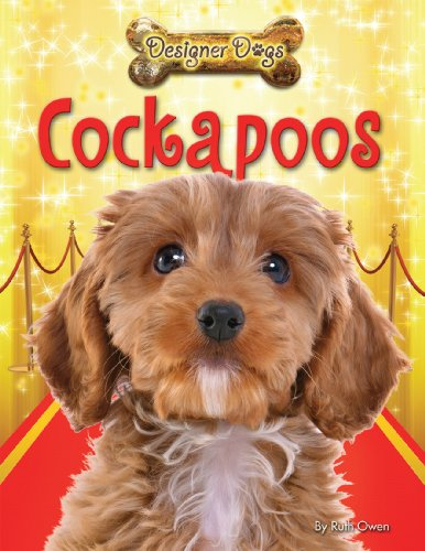 Cockapoos (Designer Dogs) (Designer Dog Series)