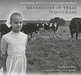Mennonites in Texas, Laura L. Camden, Susan Gaetz Duarte, 1585444979