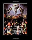 The Holy Bible - Vol. 5 - the New Testament, John Wycliffe, 1499793618
