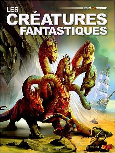 Téléchargement gratuit ebook ipod Les créatures fantastiques 2261403860 by Belinda Weber RTF