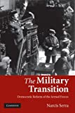 img - for The Military Transition: Democratic Reform of the Armed Forces book / textbook / text book