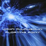 Floating Point by John McLaughlin (2008-07-23)