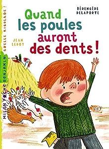 """Afficher """"Quand les poules auront des dents !"""""""