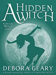 A Hidden Witch (A Modern Witch Series: Book 2)