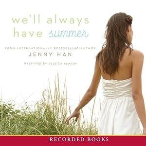 We'll Always Have Summer Audiobook