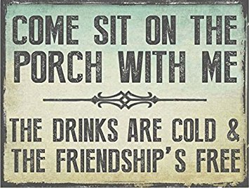 Come Sit on the Porch With Me Metal Sign, Outdoor (Porch Signs)