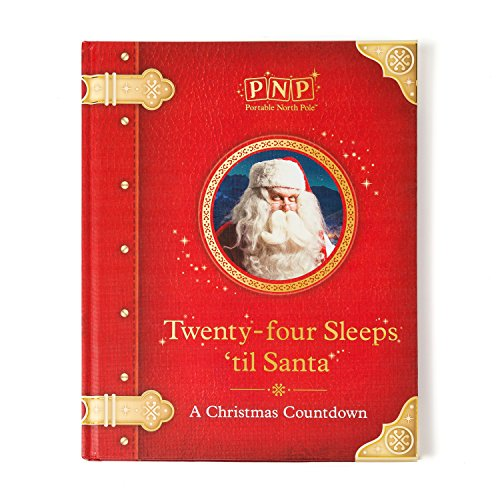 Portable North Pole Twenty-Four Sleeps Until Santa Christmas Storybook with Personalized Video Message from Santa (Four Santa)