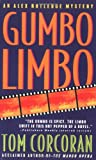 Gumbo Limbo: An Alex Rutledge Mystery (Alex Rutledge Mysteries)