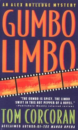 Gumbo Limbo: An Alex Rutledge Mystery (Alex Rutledge Mysteries)