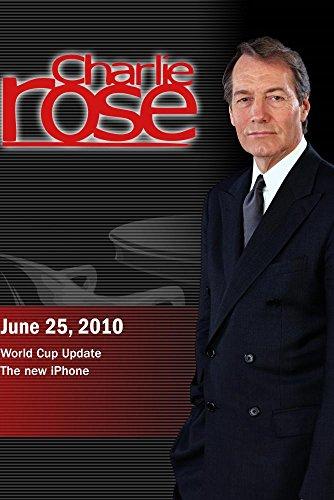 charlie-rose-world-cup-update-walter-mossberg-june-25-2010