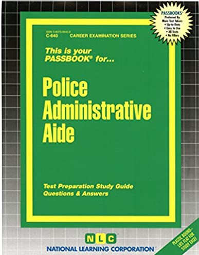 police administrative aide passbooks career examination series c rh amazon com Police Administrative Aide Exam 2014 senior police administrative aide study guide