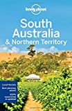 South Australia & Northern Territory (Lonely Planet Travel Guide)
