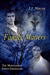 Family Matters (The Montgomery Family Chronicles Book 4)