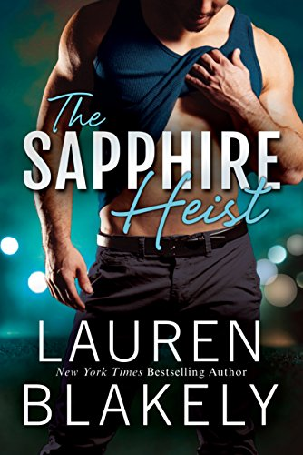 The Sapphire Heist (A Jewel Novel Book 2) by [Blakely, Lauren]