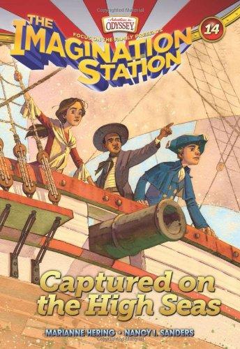 Captured on the High Seas (AIO Imagination Station Books) ebook