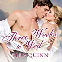 Three Weeks to Wed: The Worthingtons, Book 1 Audiobook by Ella Quinn Narrated by Cat Gould