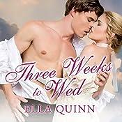 Three Weeks to Wed: The Worthingtons, Book 1 | Ella Quinn