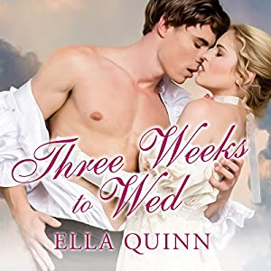 Three Weeks to Wed Audiobook