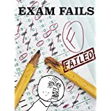 Memes: Exam Fails: The Funniest Largest Collection of Memes on the Internet