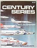 Century Series, Lou Drendel, 0897470974