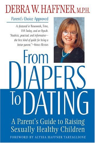 Cover of From Diapers to Dating: A Parent's Guide to Raising Sexually Healthy Children