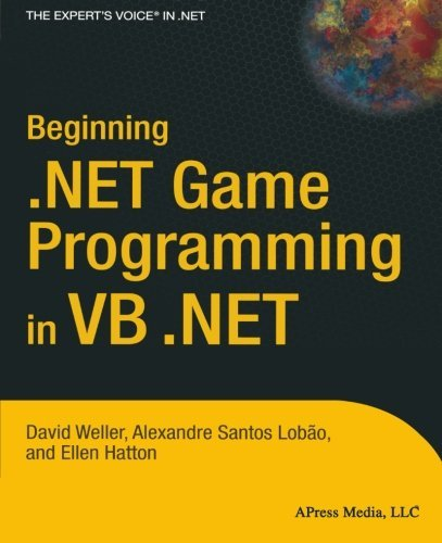 Beginning .NET Game Programming in VB .NET (Books for Professionals by Professionals) by David Weller (2004-09-20)