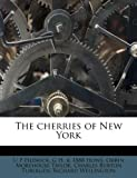 The Cherries of New York, U. P. Hedrick and G. H. B. 1888 Howe, 1175199427