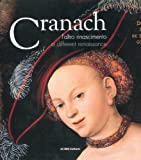 Lucas Cranach: A Different Renaissance