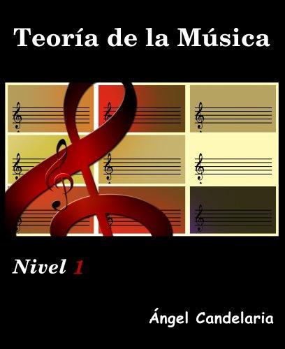 Descargar Libro Teoría De La Música: Nivel 1 Angel Candelaria