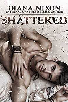 Shattered by [Nixon, Diana]