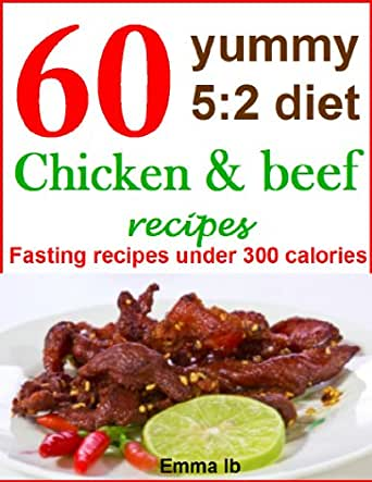 60 Yummy 52 Diet Chicken And Beef Recipes Fasting Recipes Under