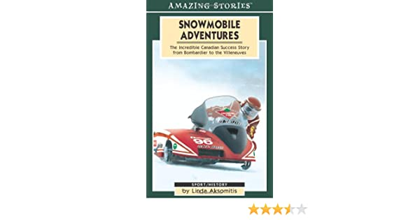 Snowmobile Adventures: The Incredible Canadian Success from