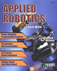 Applied Robotics (Book & CD-ROM) by Edwin Wise (1999-09-01)