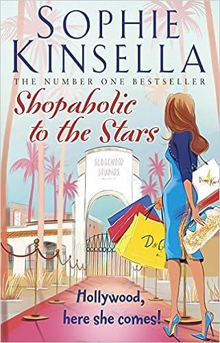 Shopaholic to the Stars – Sophie Kinsella