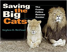 amazon saving the big cats the exotic feline rescue center