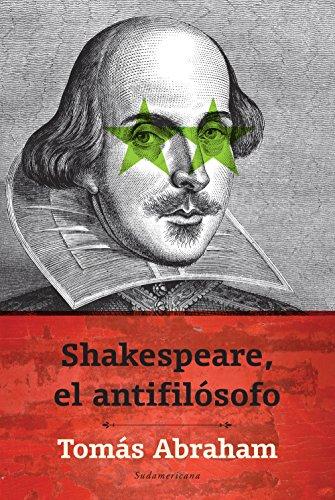 Descargar Libro Shakespeare, El Antifilósofo Tomás Abraham
