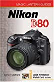 Magic Lantern Guides: Nikon D80