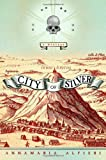 Search : City of Silver: A Mystery