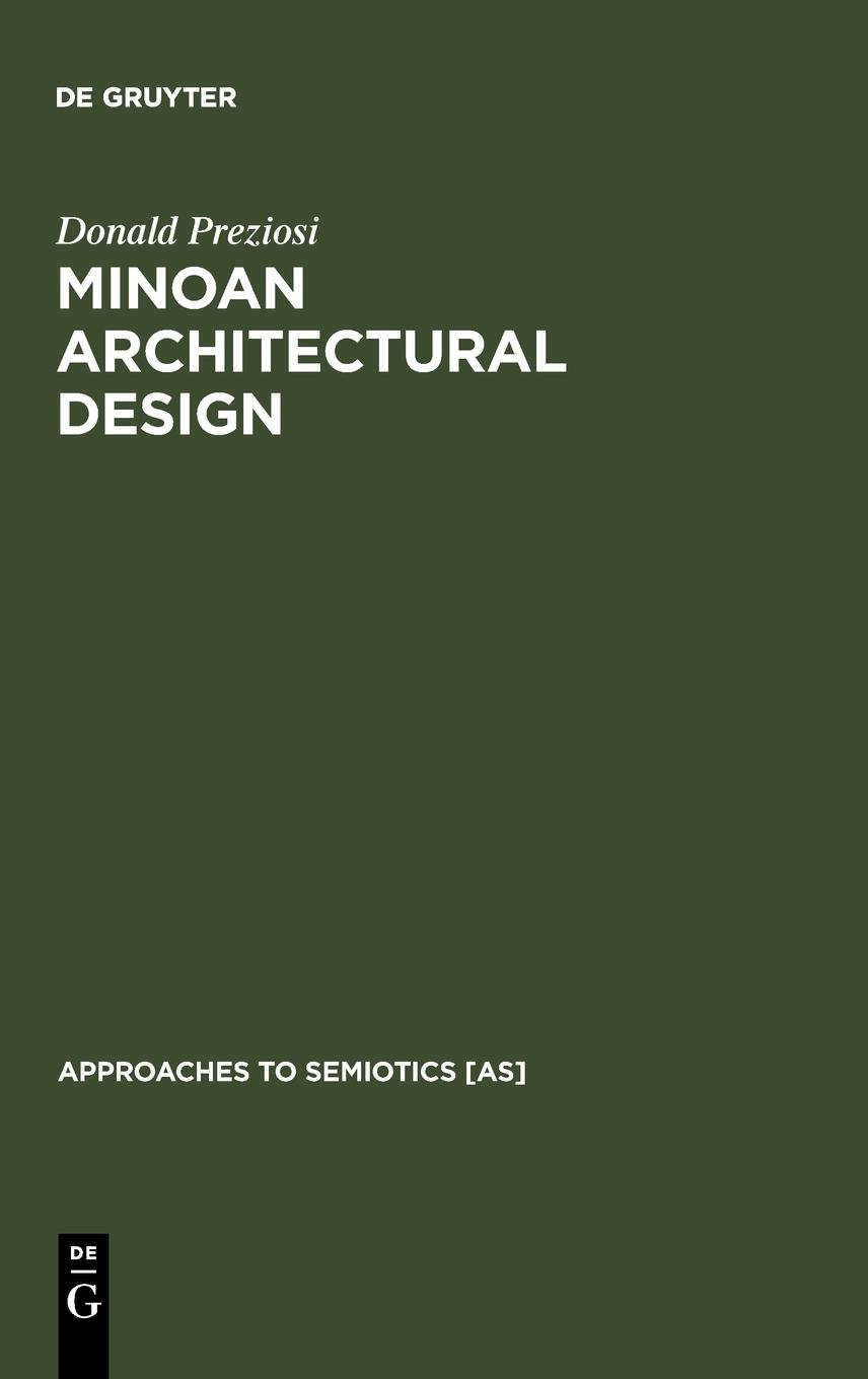 Minoan Architectural Design: Formation and Signification