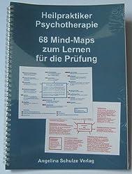 Heilpraktiker Psychotherapie 68 Mind-Maps: zum Lernen für die Prüfung