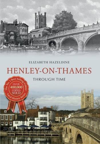 Henley On Thames Through Time